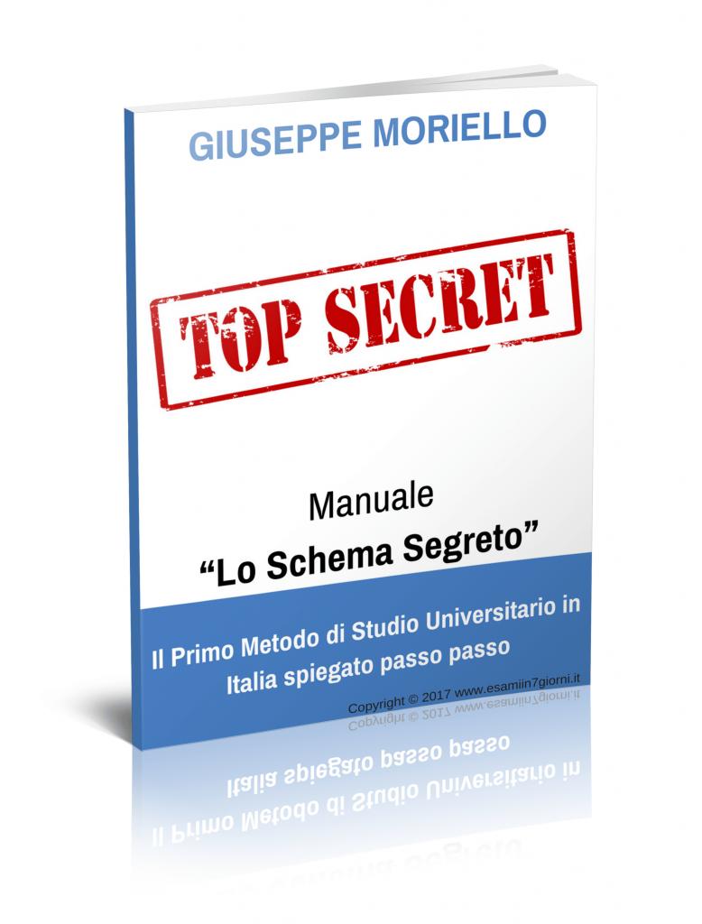 """Manuale PDF eBook Libro Esami in 7 Giorni """"Lo Schema Segreto di Metodo Universitario"""""""