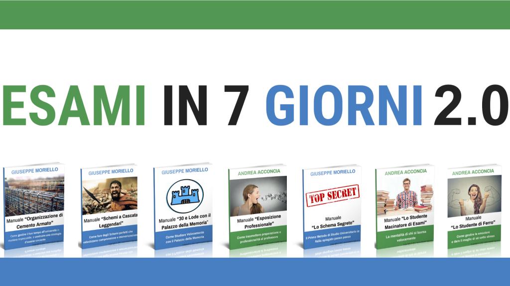 ESAMI IN 7 GIORNI copia 2 1024x576 - Esami in 7 Giorni - Il Corso di Metodo Universitario [Pagina Ufficiale]